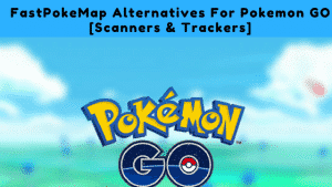 FastPokeMap-Alternatives-For-Pokemon-GO-Scanners-Trackers-300x169