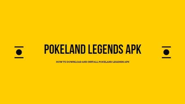 Pokeland Legends Apk