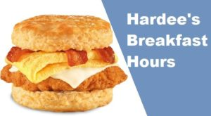 Hardee Breakfast Hours 2020