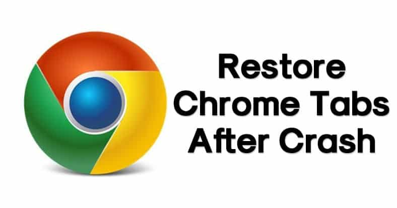 How To Restore Last Tabs on Google Chrome After Crash