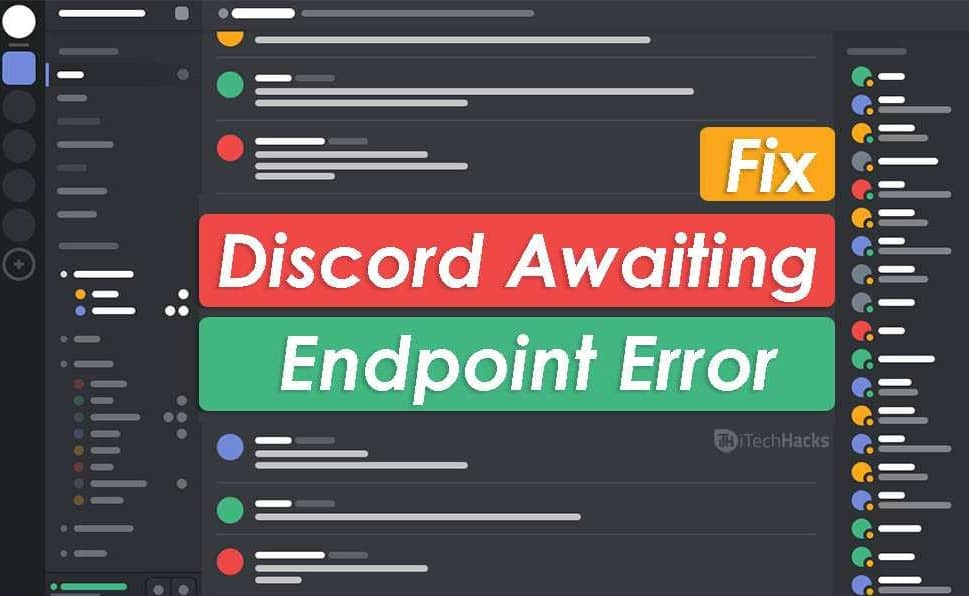 How to Fix Discord Awaiting Endpoint Error in 2020 [UPDATE]