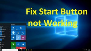 How to Fix Windows 10 Start Menu Stopped Working